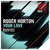 Your Love by Roger Horton