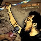 El Derecho de Vivir en Paz de Bruno Arias
