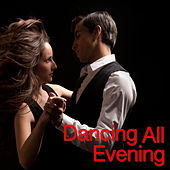 Dancing All Evening de Various Artists
