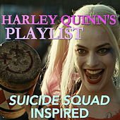 Harley Quinn's Playlist - 'Suicide Squad' Inspired von Various Artists