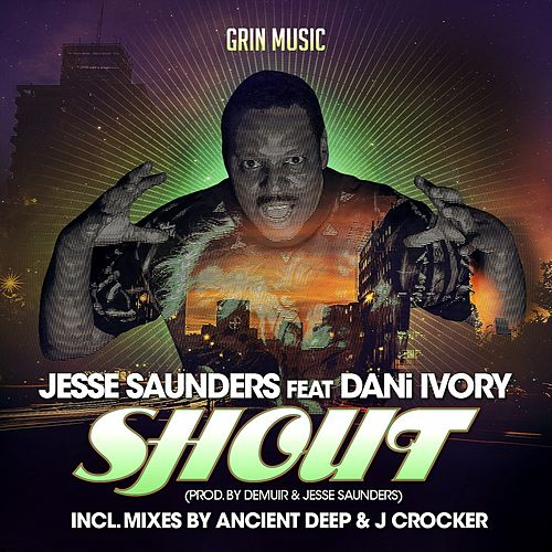 Shout by Jesse Saunders