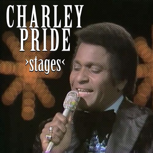 Stages by Charley Pride