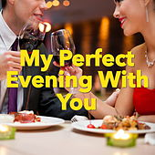 My Perfect Evening With You di Various Artists