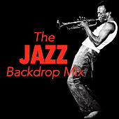 The Jazz Backdrop Mix de Various Artists