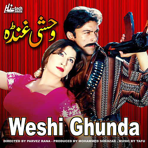Weshi Ghunda Pakistani Film Soundtrack By Naseebo Lal Napster