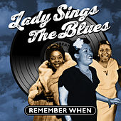 Lady Sings the Blues - Remember When by Various Artists