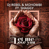 Let Me Love You de Mohombi