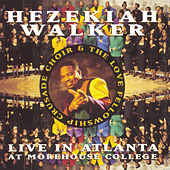 Live In Atlanta At Morehouse College de Hezekiah Walker