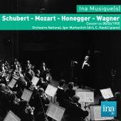 Schubert - Mozart - Honegger - Wagner, Concert du 08/06/1955, Orchestre National, Igor Markevitch (dir), C. Haskil (piano) von Various Artists