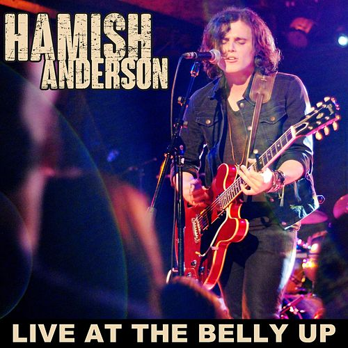Live at the Belly Up by Hamish Anderson