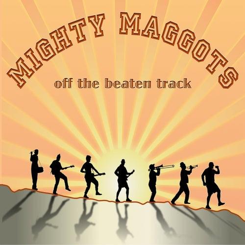 Off The Beateh Track von Mighty Maggots