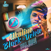 Block & Delete - Single von Alkaline