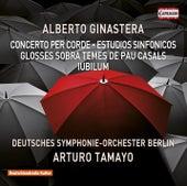 Ginastera: Orchestral Works by Deutsches Symphonie-Orchester Berlin