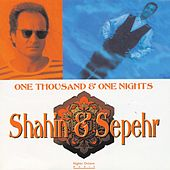 One Thousand & One Nights by Shahin & Sepehr