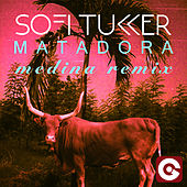 Matadora (Medina Remix) di Sofi Tukker