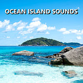 Ocean Island Sounds von Soothing Sounds