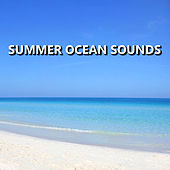 Summer Ocean Sounds von Soothing Sounds