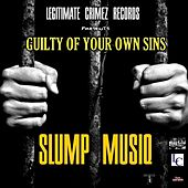 Guilty of Your Own Sins - Single by Slump Musiq