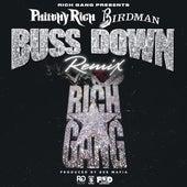 Buss Down (Remix) [feat. Birdman] - single von Philthy Rich