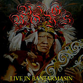 Live in Banjarmasin von Big Boys