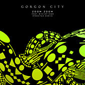 Zoom Zoom von Gorgon City