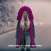 Bonbon (Jerry Wallis x Greg Lassierra Remix) von Era Istrefi