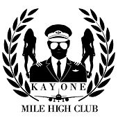 Mile High Club von Kay One