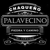Piedra y Camino by Chaqueño Palavecino