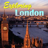 Exploring London by Various Artists