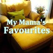 My Mama's Favourites de Various Artists