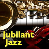 Jubilant Jazz by Various Artists