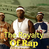 The Royals Of Rap by Various Artists