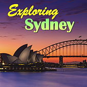 Exploring Sydney de Various Artists