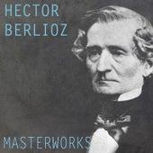 Berlioz: Masterworks von Various Artists