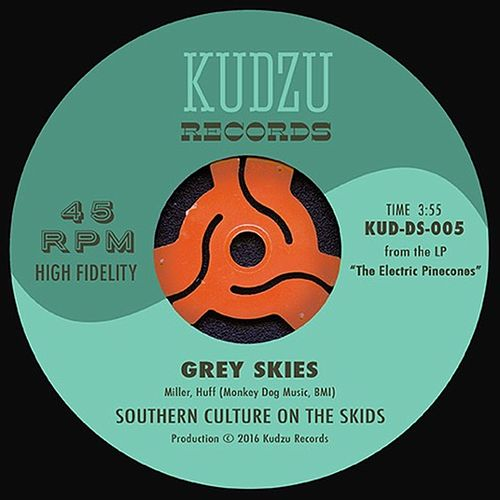 Grey Skies by Southern Culture on the Skids