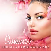 Summer Chillout & Lounge Session 2016 de Various Artists