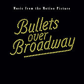 Bullets Over Broadway de Original Motion Picture Soundtrack