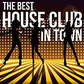 The Best House Club in Town de Various Artists