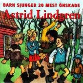 Barn sjunger 20 mest önskade Astrid Lindgren by Blandade Artister