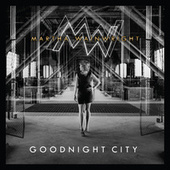 Goodnight City von Martha Wainwright