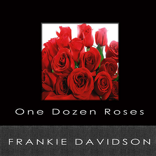 Roses Are Red My Love By Frankie Davidson Napster