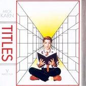 Titles by Mick Karn
