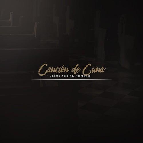 Canción de Cuna de Jesús Adrián Romero