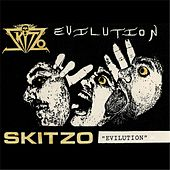Evilution by Skitzo