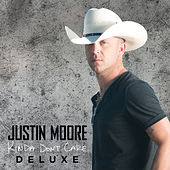 Kinda Don't Care (Deluxe Version) by Justin Moore