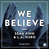 We Believe Remixes de Sean Finn