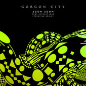 Zoom Zoom (Preditah Remix) von Gorgon City