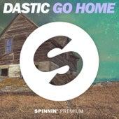 Go Home von Dastic
