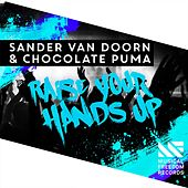 Raise Your Hands Up von Sander Van Doorn