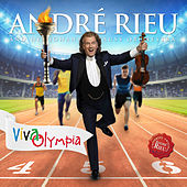 Viva Olympia by André Rieu